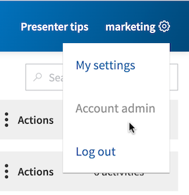 Go to 'Account admin' using the gear icon at the top right