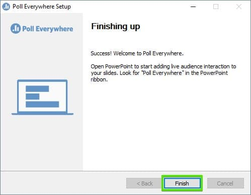 Poll Everywhere for Windows: Step 3